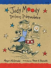 Judy Moody Declares Independence (Book #6)…