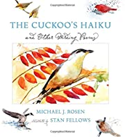 The Cuckoo's Haiku: and Other Birding Poems…