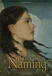 The Naming: The First Book of Pellinor…