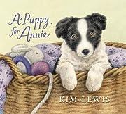 A Puppy for Annie – tekijä: Kim Lewis