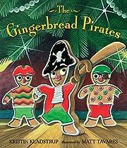 The Gingerbread Pirates af Kristin Kladstrup