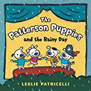 The Patterson Puppies and the Rainy Day av…