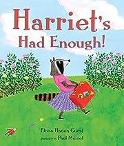 Harriet's Had Enough! av Elissa Haden Guest