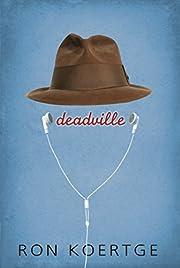Deadville af Ron Koertge