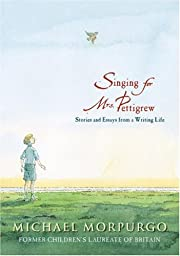 Singing for Mrs. Pettigrew: Stories and…