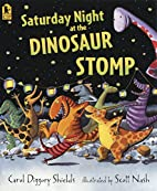 Saturday Night at the Dinosaur Stomp by…
