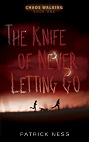 The knife of never letting go de Patrick…
