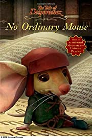 No Ordinary Mouse (Tale of Despereaux) av…