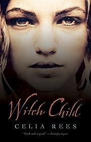 Witch Child de Celia Rees