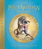 The Mythology Handbook: A Course in Ancient…