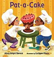 Pat-a-Cake von Mary Brigid Barrett