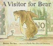 A Visitor for Bear de Bonny Becker