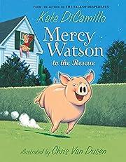 Mercy Watson to the Rescue de Kate DiCamillo