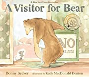 A Visitor for Bear (Bear and Mouse) de Bonny…