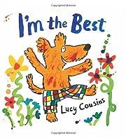 I'm the Best av Lucy Cousins