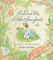 I Love My Little Storybook av Anita Jeram