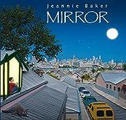 Mirror de Jeannie Baker