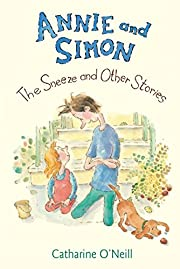 Annie and Simon: The Sneeze and Other…