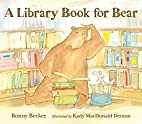 A Library Book for Bear (Bear and Mouse) by…