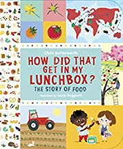 How Did That Get In My Lunchbox?: The Story…