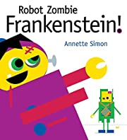 Robot zombie Frankenstein! – tekijä:…