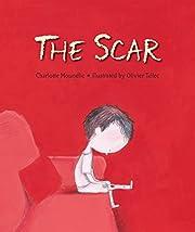 The Scar de Charlotte Moundlic
