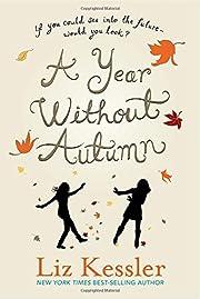 A Year Without Autumn de Liz Kessler