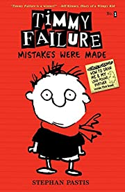 Timmy Failure: Mistakes Were Made –…