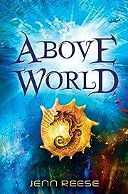 Above World av Jenn Reese