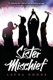 Sister Mischief por Laura Goode