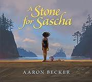 A Stone for Sascha de Aaron Becker