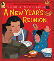 A New Year's Reunion: A Chinese Story por…