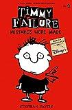 Timmy Failure: Mistakes Were Made de Stephan…