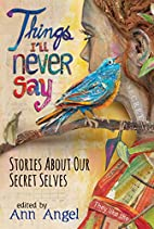 Things I'll Never Say: Stories About…