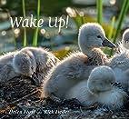 Wake Up! by Rick Lieder