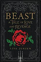 Beast: A Tale of Love and Revenge by Lisa…
