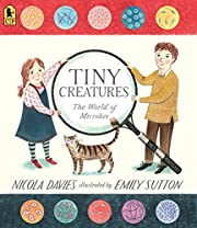Tiny Creatures: The World of Microbes (Read…