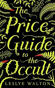 The Price Guide to the Occult – tekijä:…