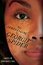 The Foretelling of Georgie Spider: The Tribe…