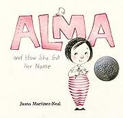 Alma and How She Got Her Name af Juana…
