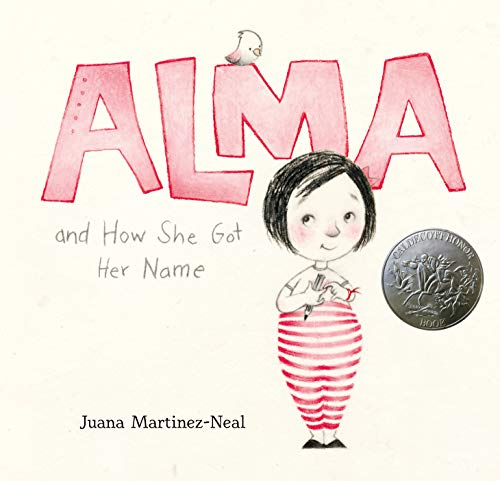 ALMA AND HOW SHE GOT HER NAME BY JUANA MARTINEZ NEAL
