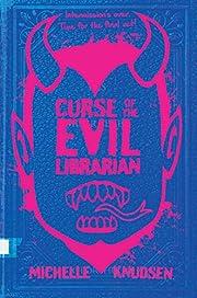 Curse of the Evil Librarian – tekijä:…