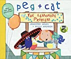 Peg + Cat: The Lemonade Problem by Jennifer…