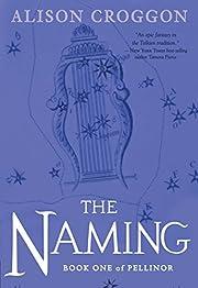 The Naming: Book One of Pellinor (Pellinor…