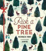 Pick a Pine Tree af Patricia Toht