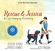 Rescue and Jessica: A Life-Changing…