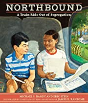 Northbound: A Train Ride Out of Segregation…