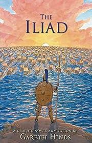 The Iliad – tekijä: Gareth Hinds
