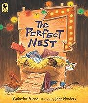 The Perfect Nest de Catherine Friend