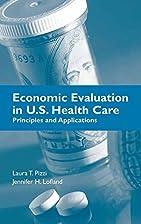 Economic Evaluation In U.S. Health Care:…